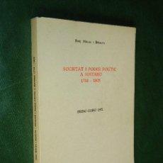Libros de segunda mano: SOCIETAT Y PODER POLITIC A MATARO 1718-1808, DE PERE MOLAS I RIBALTA (EN CATALAN). Lote 43993507