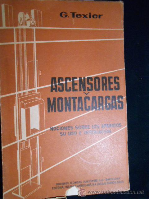 ASCENSORES Y MONTACARGAS. G. TEXIER. MARCOMBO 1959 (Libros de Segunda Mano - Ciencias, Manuales y Oficios - Otros)