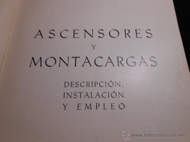Libros de segunda mano: ASCENSORES Y MONTACARGAS. G. TEXIER. MARCOMBO 1959 - Foto 2 - 224102256
