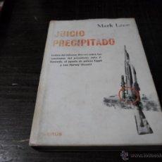 Libros de segunda mano: MARK LANE, JUICIO PRECIPITADO, ED. TAURUS. Lote 44013931