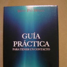 Libros de segunda mano: GUÍA PRÁCTICA PARA TENER UN CONTACTO - SIXTO PAZ WELLS. Lote 44016879