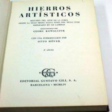 Libros de segunda mano: HIERROS ARTÍSTICOS, DESDE LA EDAD MEDIA A S.XVIII. 320 LÁMINAS. GUSTAVO GILI 1954.. Lote 44038188