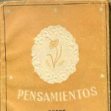 Libros de segunda mano: PENSAMIENTOS SOBRE LA MUJER (GACELA, 1942) MINIATURA 8X11. Lote 44056104