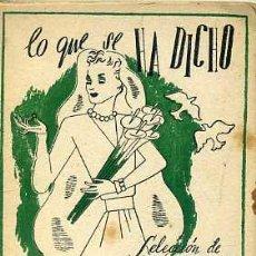 Libros de segunda mano: LO QUE SE HA DICHO DE LAS CASADAS (TARTESSOS, C. 1945) MINIATURA 7,5X9,5. Lote 44056173