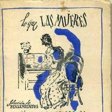 Libros de segunda mano: LO QUE LAS MUJERES PIENSAN DE LOS HOMBRES (TARTESSOS, C. 1945) MINIATURA 7,5X9,5. Lote 44056194