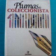 Libros de segunda mano: PLUMAS DE COLECCIONISTA EDILIBRO SL TUDELA NAVARRA AÑO 2001. Lote 44068209