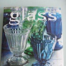 Libros de segunda mano: EVERYDAY THINGS GLASS .SUZANNE SLESIN..... Lote 44075494