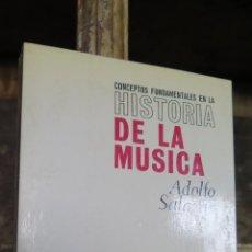 Libros de segunda mano: CONCEPTOS FUNDAMENTALES EN LA HISTORIA DE LA MUSICA. ADOLFO SALAZAR. REVISTA OCCIDENTE. Lote 44085513