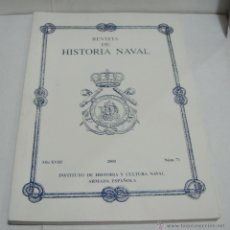 Libros de segunda mano: REVISTA DE HISTORIA NAVAL. 2000. Nº 71. INSTITUTO DE HISTORIA Y CULTURA NAVAL . ARMADA ESPAÑOLA.. Lote 45234291