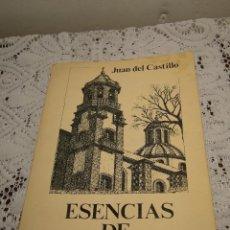 Libros de segunda mano: ESENCIAS DE LA OROTAVA - JUAN DEL CASTILLO. Lote 44102862