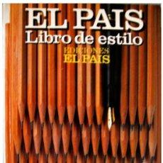 Libros de segunda mano: 'EL PAÍS, LIBRO DE ESTILO' -- EDICIÓN 1990 -- PERFECTO ESTADO. Lote 44112003