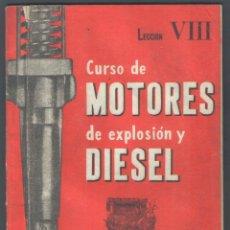 Libros de segunda mano: .1 CURSO DE ** MOTORES DE EXPLOSIÓN Y DIESEL** INSTITUTO AMERICANO - 44 P.. Lote 44114608