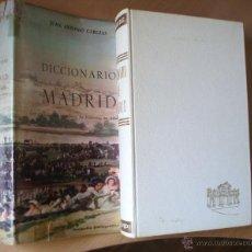 Libros de segunda mano: DICCIONARIO DE MADRID. JUAN ANTONIO CABEZAS.. Lote 44135704