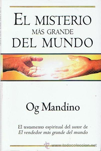 EL MISTERIO MÁS GRANDE DEL MUNDO OG MANDINO (Libros de Segunda Mano - Parapsicología y Esoterismo - Otros)