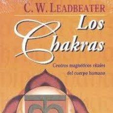 Libros de segunda mano: LOS CHAKRAS, C. W. LEADBEATER, EDITORIAL KIER. Lote 44170457