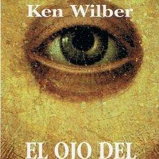 Libros de segunda mano: EL OJO DEL ESPÍRITU KEN WILBER. Lote 44174576