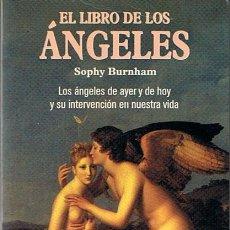 Libros de segunda mano: EL LIBRO DE LOS ÁNGELES SOPHY BURNHAM . Lote 44174634