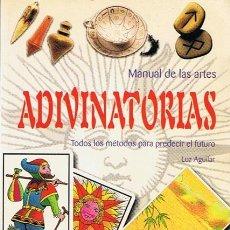 Libros de segunda mano: MANUAL DE LAS ARTES ADIVINATORIAS LUZ AGUILAR . Lote 44176706