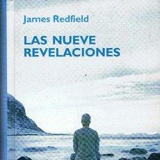 Libros de segunda mano: LAS NUEVE REVELACIONES JAMES REDFIELD. Lote 44176774