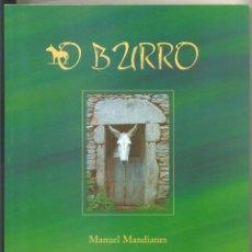 Libros de segunda mano: O BURRO -MANUEL MANDIANES- LIBRO EN GALLEGO. EDICIÓN DE 1000 EJEMPLARES. CON ILUSTRACIONES.. Lote 44185190