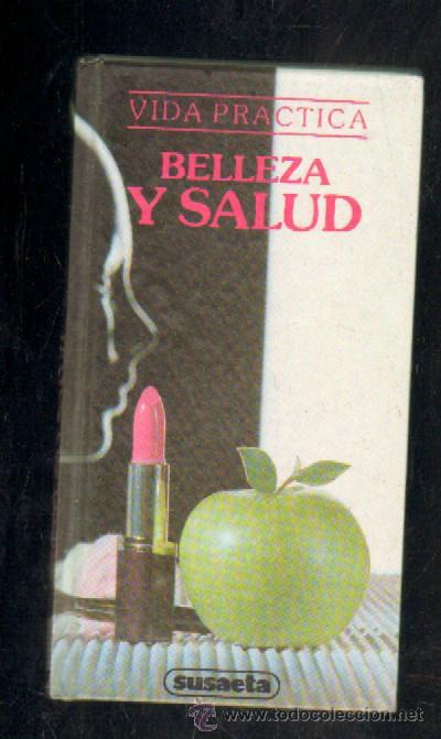 VIDA PRACTICA. BELLEZA Y SALUD. A-COSME-021 (Libros de Segunda Mano - Ciencias, Manuales y Oficios - Otros)