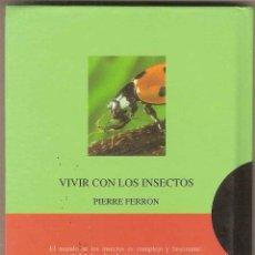 Libros de segunda mano: VIVIR CON LOS INSECTOS - PIERRE FERRON. Lote 44214400