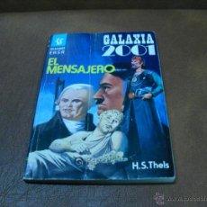 Livros em segunda mão: BOLSILIBROS - GALAXIA 2001.- EL MENSAJERO DE H.S.THELS. Lote 44214563