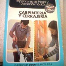 Libros de segunda mano: CARPINTERIA Y CERRAJERIA.. Lote 44222656