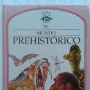 Libros de segunda mano: EL MUNDO PREHISTORICO - VENTANA AL MUNDO - PLAZA JOVEN - PLAZA & JANES - 1991. Lote 44230616