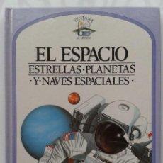 Libros de segunda mano: EL ESPACIO, ESTRELLAS PLANETAS Y NAVES - VENTANA AL MUNDO - PLAZA JOVEN - PLAZA & JANES - 1992. Lote 44230635