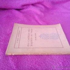 Libros de segunda mano: ELS CASTELLS DELS XIQUETS DE VALLS, F. BLASI I VALLESPINOSA 1948. Lote 44253776