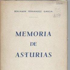 Libros de segunda mano: MEMORIA DE ASTURIAS, BENJAMIN FERNÁNDEZ GARCÍA, 1954 MOLINA Y CIA HABANA, 73 PÁGS, RÚSTICA, 16X24CM. Lote 44262847