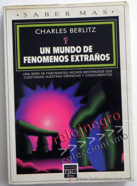 UN MUNDO DE FENÓMENOS EXTRAÑOS - CHARLES BERLITZ MISTERIOS ESOTERISMO MISTERIO OVNIS OVNI ETC LIBRO (Libros de Segunda Mano - Parapsicología y Esoterismo - Otros)