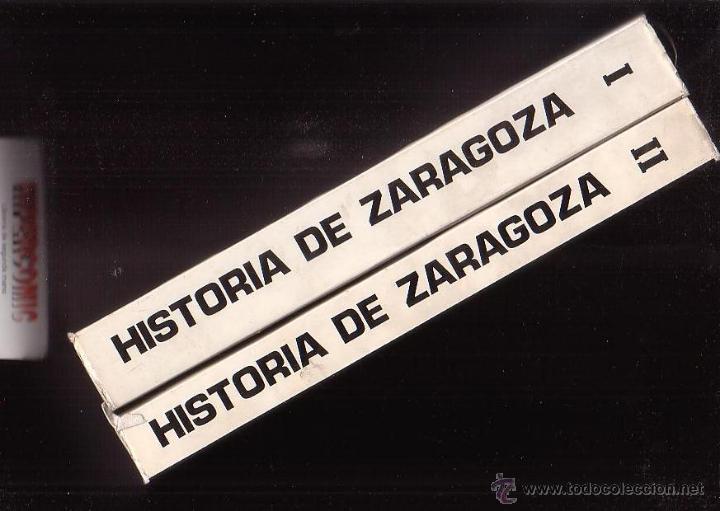 Libros de segunda mano: HISTORIA DE ZARAGOZA , EDAD MODERNA, EDADES ANTIGUA Y MEDIA / FERNANDO SOLANO, BELTRAN.. 2 TOMOS - Foto 3 - 44272878