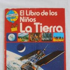 Libros de segunda mano: EL LIBRO DE LOS NIÑOS LA TIERRA EDICIONES PLESA. Lote 44273038