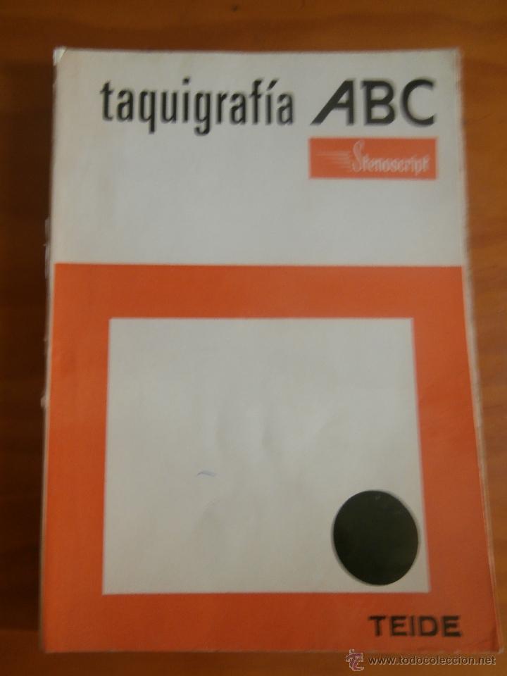 Taquigrafia abc stenoscript ed teide 1973 comprar en todocoleccion 44287181 - Libreria segunda mano online ...