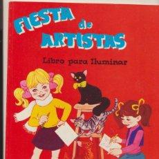 Libros de segunda mano: FIESTA DE ARTISTAS. LIBRO PARA ILUMINAR.(28X21) 48 PÁGINAS. ENTRETENLIBRO- MÉXICO.. Lote 44299627