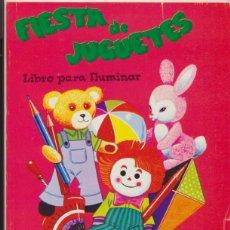 Libros de segunda mano: FIESTA DE JUGUETES. LIBRO PARA ILUMINAR. (28X21 CM) 48 PÁGINAS. ENTRETENLIBRO-MÉXICO.. Lote 44299683