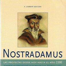 Libros de segunda mano: NOSTRADAMUS A. LAMBERTI BOCCONI . Lote 44339663