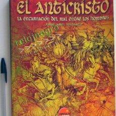 Libros de segunda mano: EL ANTICRISTO LIBRO JORGE ARIEL MADRAZO CÍRCULO LATINO SATÁN RELIGIÓN MISTERIO SATANISMO HISTORIA DE. Lote 44355279
