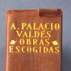 Libros de segunda mano: OBRAS ESCOGIDAS. ARMANDO PALACIO VALDÉS. AGUILAR, 1940. . Lote 44358535