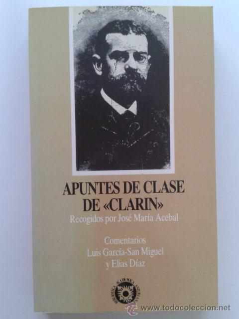 APUNTES DE CLASE DE CLARIN - RECOGIDOS POR JOSE MARIA ACEBAL (Libros de Segunda Mano (posteriores a 1936) - Literatura - Otros)
