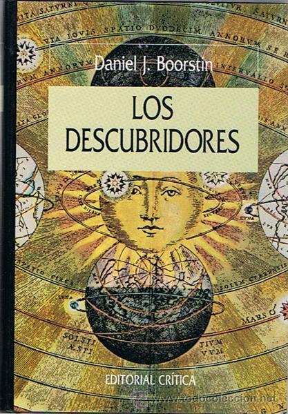 LOS DESCUBRIDORES DANIEL J. BOORSTIN (Libros de Segunda Mano - Historia - Otros)