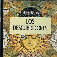 Libros de segunda mano: LOS DESCUBRIDORES DANIEL J. BOORSTIN . Lote 44410665