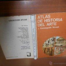 Libros de segunda mano: J. BASSEGODA NONELL ATLAS DE HISTORIA DEL ARTE EDICIONES JOVER BARCELONA 1968. Lote 44417817