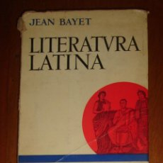 Libros de segunda mano: LITERATURA LATINA, DE JEAN BAYET. ARIEL, 1972. Lote 44417837