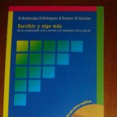 Libros de segunda mano: ESCRIBIR Y ALGO MÁS, DE M. BORDONABA, R. RODRÍGUEZ, B. ROMERO Y M. SÁNCHEZ. PARAVIA, 1999. Lote 44417977