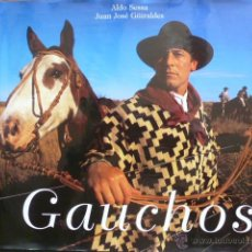 Libros de segunda mano: GAUCHOS. ALDO SESSA . JUAN JOSE GUIRALDES. Lote 44428395