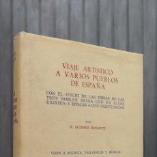 Libros de segunda mano: VIAJE ARTÍSTICO A VARIOS PUEBLOS DE ESPAÑA. ISIDORO BOSARTE. EDICION DE 1000 EJEMPLARES. FACSIMIL. Lote 44456649