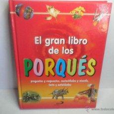 Libros de segunda mano: EL GRAN LIBRO DE LOS PORQUÉS . Lote 44479676